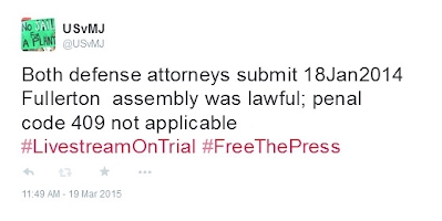 Both defense attorneys submit 18Jan2014 Fullerton assembly was lawful; penal code 409 not applicable #LivestreamOnTrial #FreeThePress
