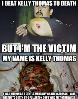"""I beat Kelly Thomas to Death, but I'm the Victim"" says police officer who murdered Kelly Thomas"